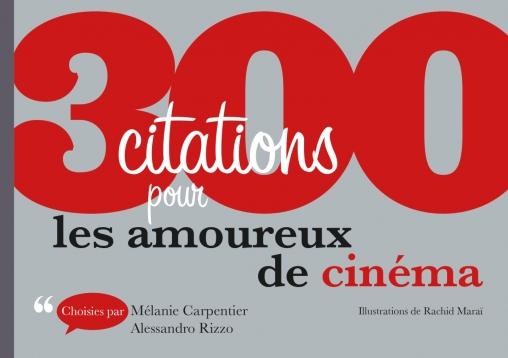 300 citations pour les amoureux de cinéma