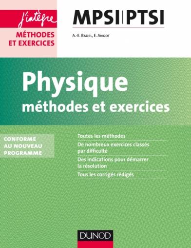 Physique Méthodes et Exercices MPSI-PTSI