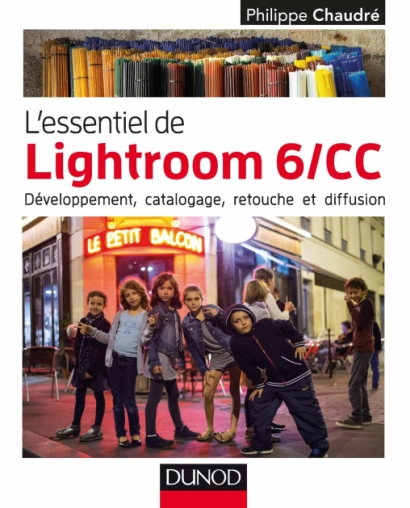 L'essentiel de Lightroom 6/CC