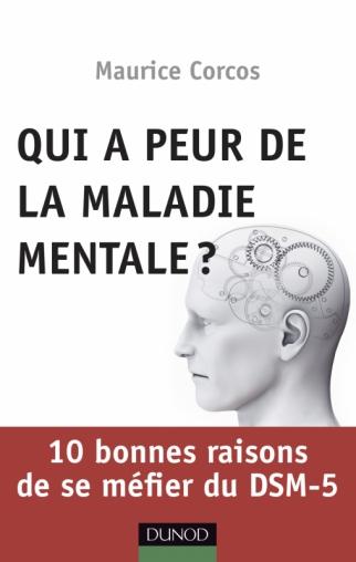 Qui a peur de la maladie mentale?