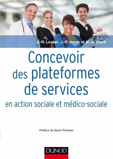 Concevoir des plateformes de services en action sociale et médico-sociale