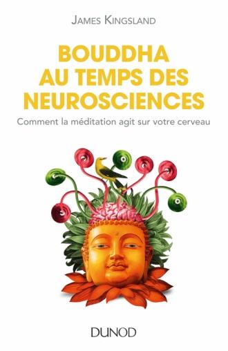 Bouddha au temps des neurosciences