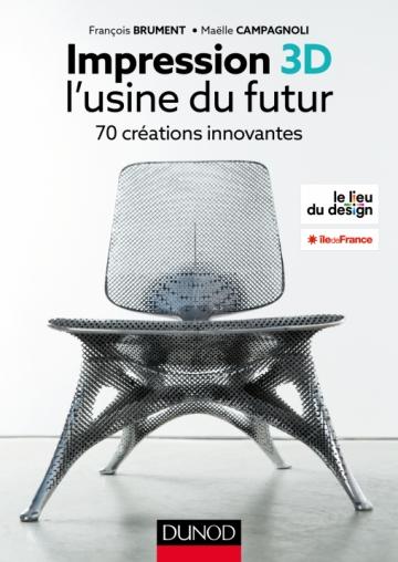 Impression 3D - l'usine du futur