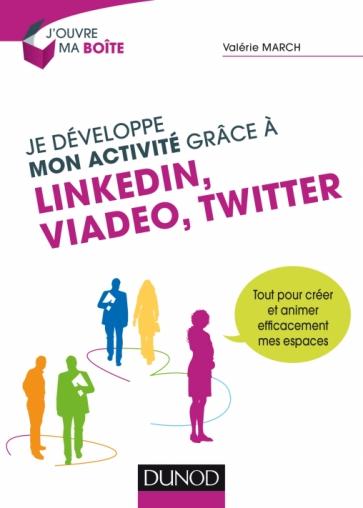 Je développe mon activité grâce à LinkedIn, Viadeo et Twitter