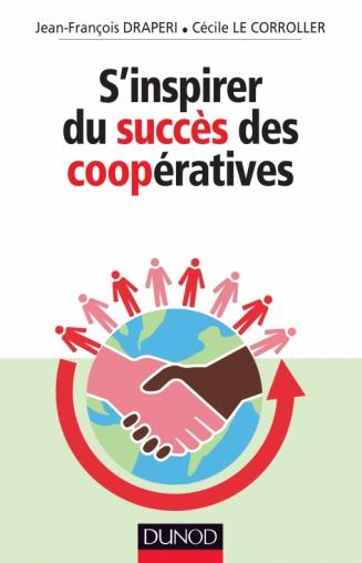 S'inspirer du succès des coopératives