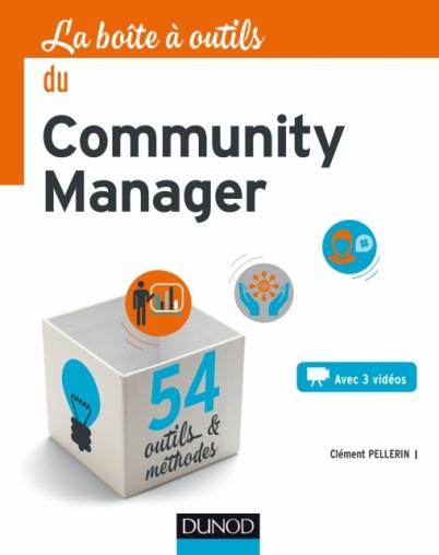 La Boîte à outils du Community Manager de Clément Pellerin