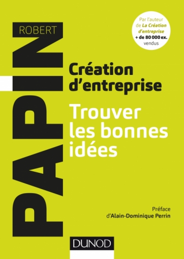 Création d'entreprise - Trouver les bonnes idées