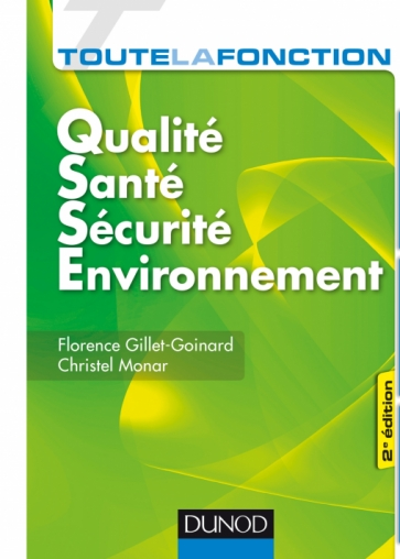 Toute la fonction QSSE - Qualité-Santé-Sécurité-Environnement
