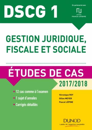 DSCG 1 - Gestion juridique, fiscale et sociale - 2017/2018