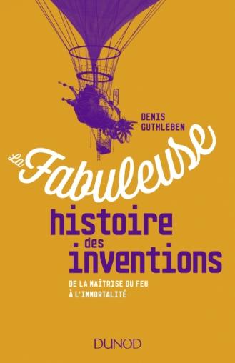 La Fabuleuse Histoire Des Inventions De La Maitrise Du Feu