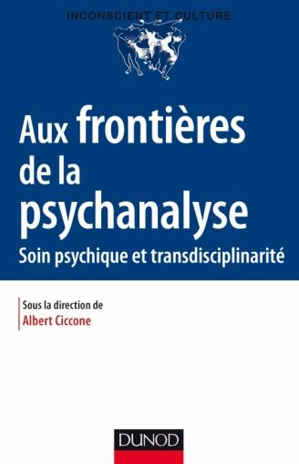 Aux frontières de la psychanalyse