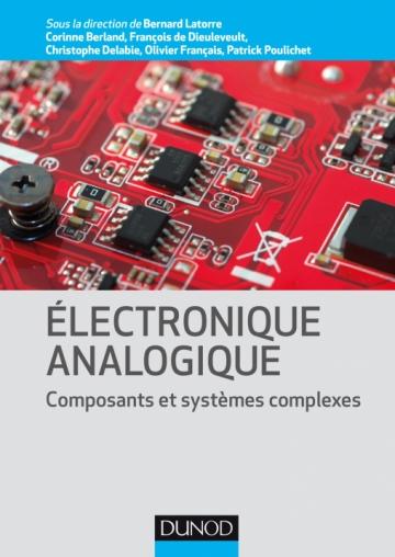 Electronique Analogique Composants Et Systemes Complexes