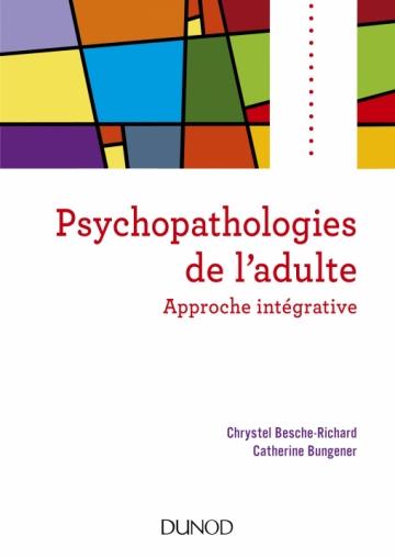 Psychopathologies De Ladulte Approche Intégrative Livre