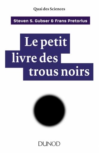 Le petit livre des trous noirs