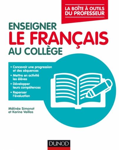 Enseigner Le Francais Au College La Boite A Outils Du