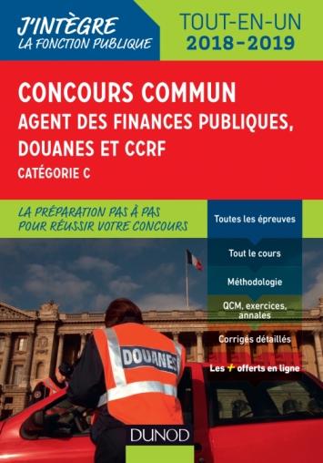 Concours commun Agent des finances publiques, douanes et CCRF - 2018/2019 Tout-en-un