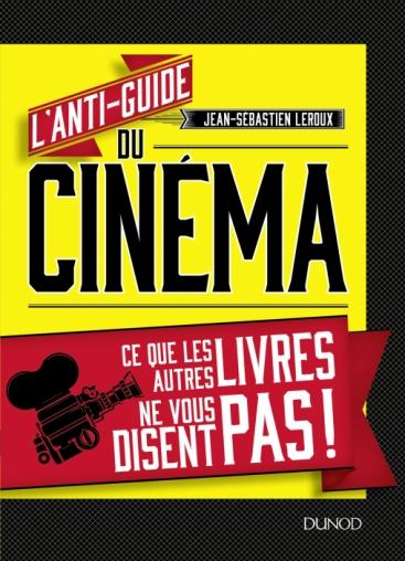 L'anti-guide du cinéma