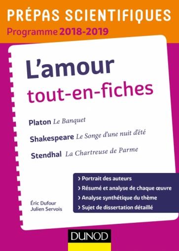 L'amour Tout-en-fiches - Epreuve de français-philosophie Prépas scientifiques 2018-2019