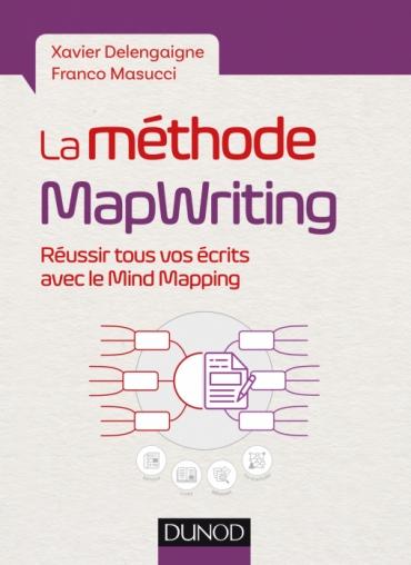 Couverture du livre La méthode Mapwriting  Réussir tous vos écrits avec le MindMapping