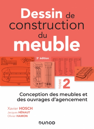 Dessin de construction du meuble - Tome 2