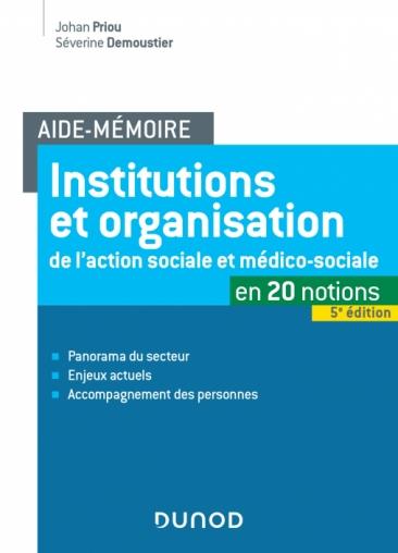 Aide-Mémoire - Institutions et organisation de l'action sociale et médico-sociale