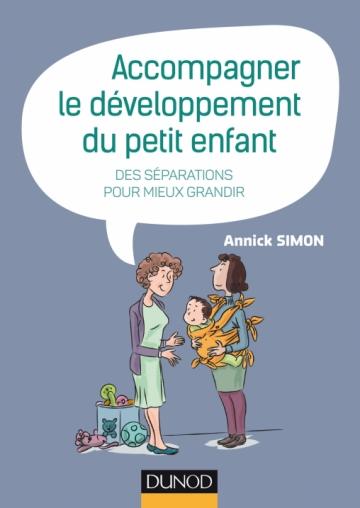 Accompagner Le Developpement Du Petit Enfant Des