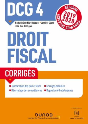 DCG 4 Droit fiscal - Corrigés - Réforme 2019/2020