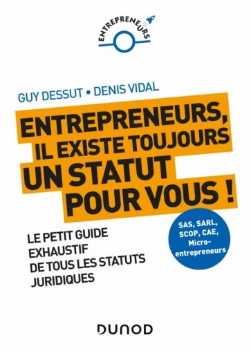 Entrepreneurs, il existe un statut pour vous!