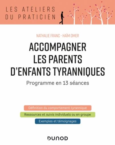 Accompagner les parents d'enfants tyranniques