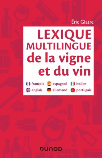 Lexique Multilingue De La Vigne Et Du Vin Francais