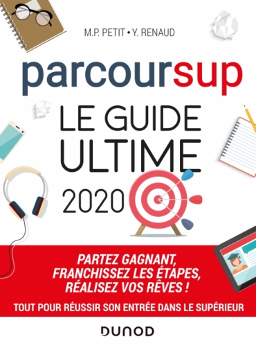 Parcoursup Le Guide ultime 2020