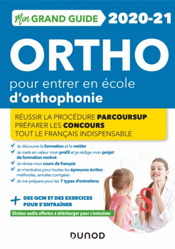 Mon Grand Guide Ortho 2020-21 pour entrer en école d'orthophonie