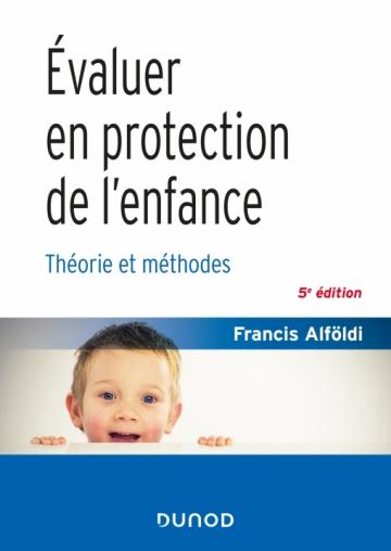 Évaluer en protection de l'enfance