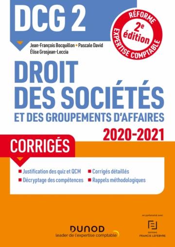 DCG 2 Droit des sociétés et des groupements d'affaires - Corrigés - 2020/2021