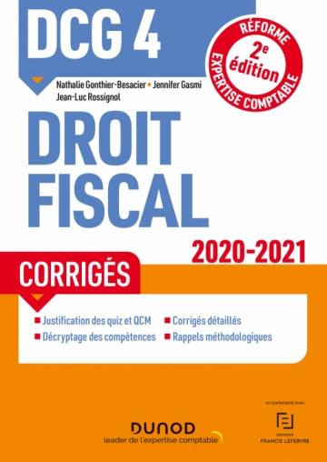 DCG 4 Droit fiscal - Corrigés 2020/2021