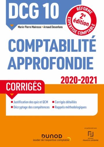 DCG 10 Comptabilité approfondie - Corrigés - 2020/2021