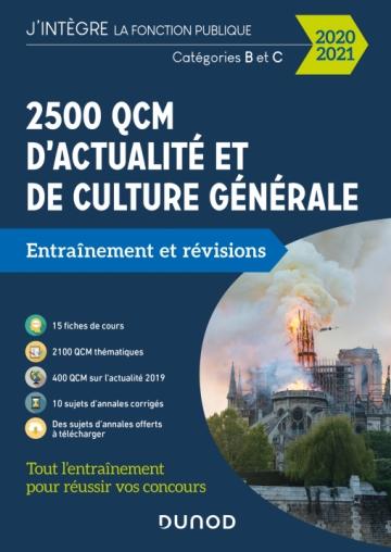 2500 QCM d'actualité et de culture générale pour réussir vos concours 2020-2021