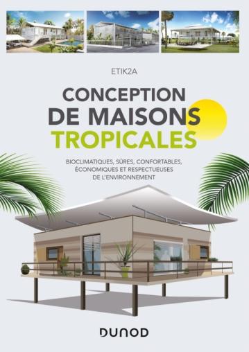 Conception de maisons tropicales