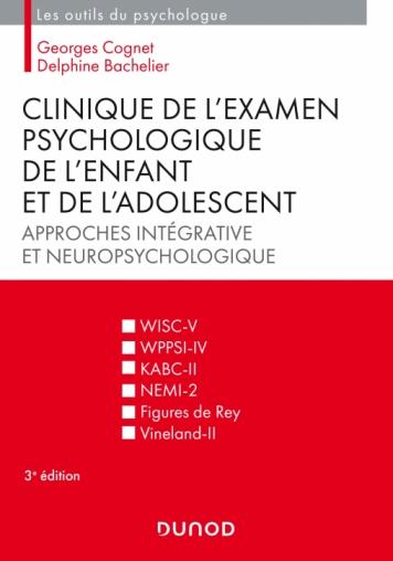 Clinique de l'examen psychologique de l'enfant et de l'adolescent