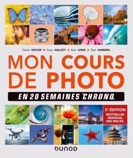 Mon cours de photo en 20 semaines chrono - 2e édition