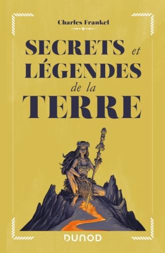 Secrets et légendes de la Terre