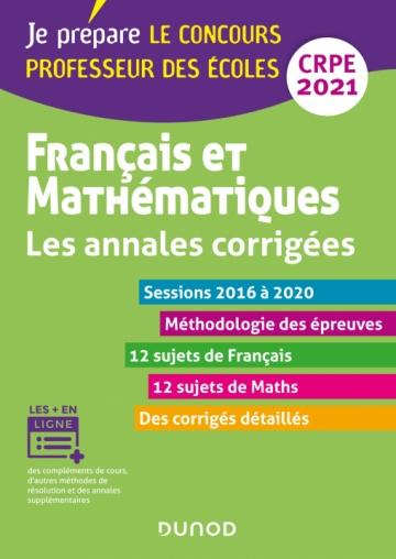 Français et mathématiques - Les annales corrigées - CRPE 2020