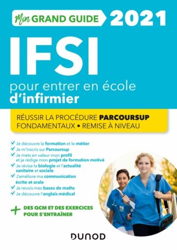 Mon grand guide IFSI 2021 pour entrer en école d'infirmier