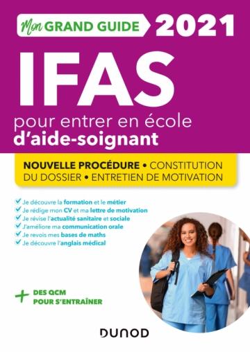 Mon Grand Guide IFAS 2021 pour entrer en école d'Aide-soignant