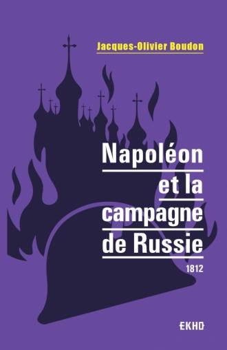 Napoléon et la campagne de Russie