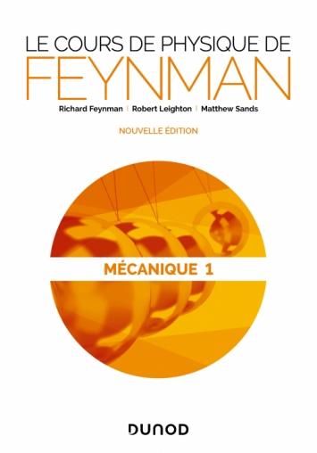 Le cours de physique de Feynman - Mécanique 1