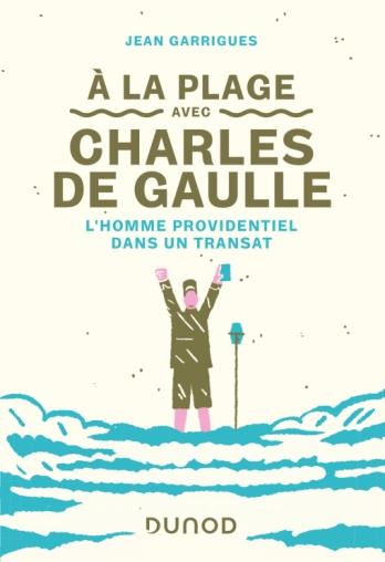 A la plage avec Charles de Gaulle
