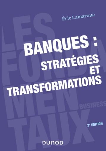 Banques : stratégies et transformations