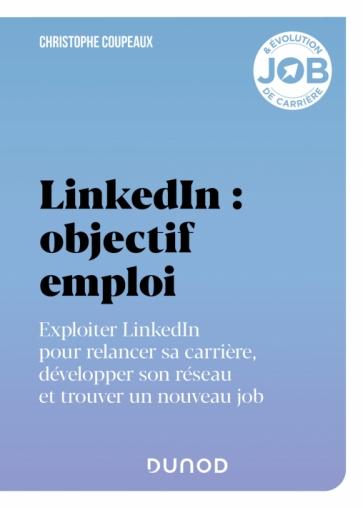 LinkedIn : objectif emploi