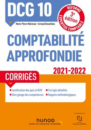 DCG 10 Comptabilité approfondie - Corrigés 2021-2022